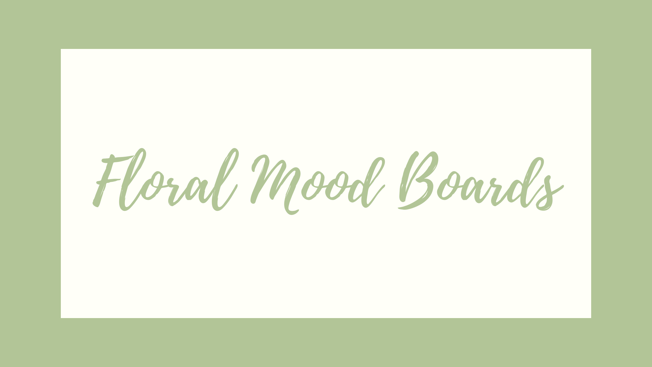 Floral Mood Boards Graphic